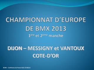 CHAMPIONNAT D'EUROPE DE BMX 2013