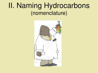 II. Naming Hydrocarbons nomenclature