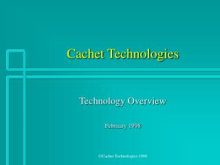 Cachet Technologies