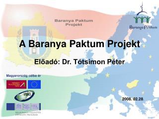 A Baranya Paktum Projekt
