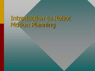 Introduction to Robot Motion Planning