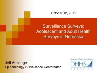 Surveillance Surveys: Adolescent and Adult Health Surveys in Nebraska