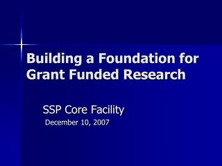 Building a Foundation for Grant Funded Research