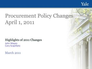 Procurement Policy Changes April 1, 2011