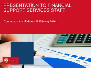 PRESENTATION TO FINANCIAL SUPPORT SERVICES STAFF