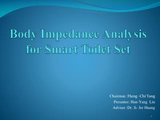 Body Impedance Analysis for Smart Toilet Set