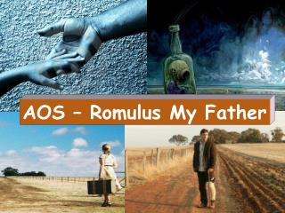 AOS – Romulus My Father