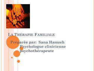 La  Th�rapie Familiale