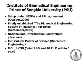 Institute of Biomedical Engineering : Prince of Songkla University (PSU)