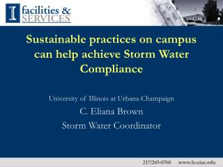 Sustainable practices on campus can help achieve Storm Water Compliance