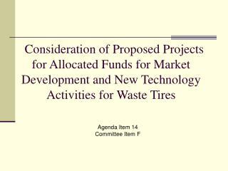 Agenda Item 14 Committee Item F