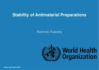 Stability of Antimalarial Preparations