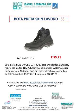 Rua da Covina 21 - P.O. Box 42 - 2430 - 288 Marinha Grande  Portugal