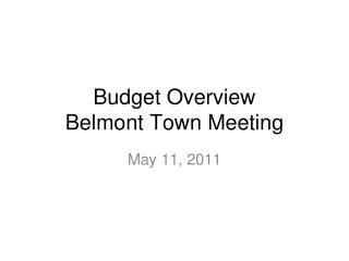 Budget Overview Belmont Town Meeting