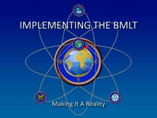 IMPLEMENTING THE BMLT