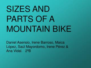 SIZES AND PARTS OF A MOUNTAIN BIKE