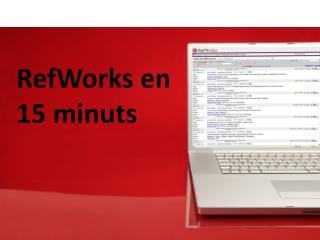RefWorks en  15 minuts