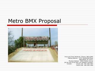 Metro BMX Proposal