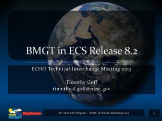 BMGT in ECS Release 8.2