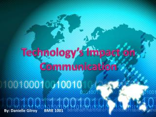 Technology's Impact on  Communication