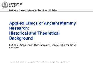 Applied Ethics of Ancient Mummy Research:  Historical and Theoretical Background