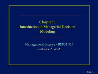 Chapter 1 Introduction to Managerial Decision Modeling
