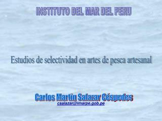 Estudios de selectividad en artes de pesca artesanal