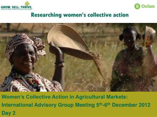 Women's Collective Action in Agricultural Markets: