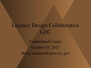 Literacy Design Collaborative LDC