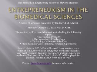 Entrepreneurism in the Biomedical Sciences
