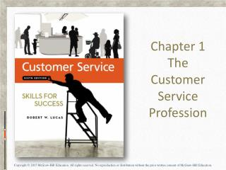 Chapter 1 The Customer Service Profession