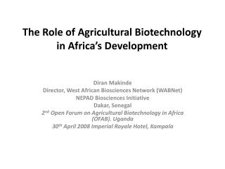 The Role of Agricultural Biotechnology in Africa's Development