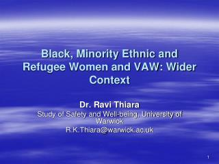 Black, Minority Ethnic and Refugee Women and VAW: Wider Context