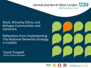 Black, Minority Ethnic and Refugee Communities and Dementia