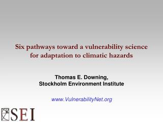 Six pathways toward a vulnerability science for adaptation to climatic hazards