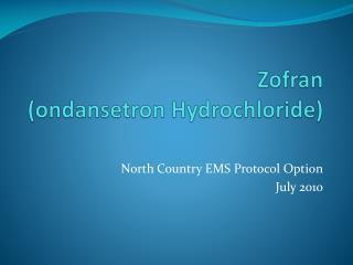 Zofran  ondansetron Hydrochloride