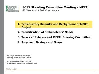SCSS Standing Committee Meeting - MERIL  09 November 2010, Copenhagen