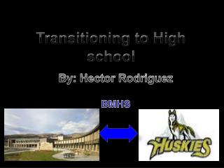 Transitioning to High school