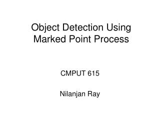Object Detection Using Marked Point Process