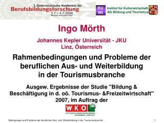 Ingo Mörth Johannes Kepler Universität - JKU Linz, Österreich