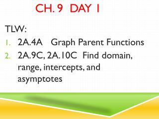 Ch. 9  Day 1