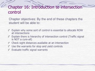 Chapter 16: Introduction to intersection control