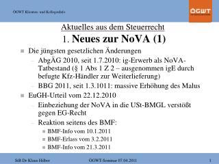Aktuelles aus dem Steuerrecht  1.  Neues zur NoVA (1)