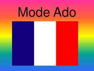 Mode Ado