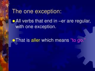 The one exception: