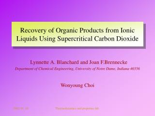 Recovery of Organic Products from Ionic Liquids Using Supercritical Carbon Dioxide