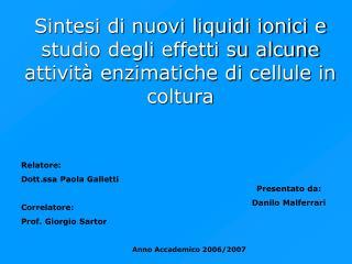 Presentato da: Danilo Malferrari
