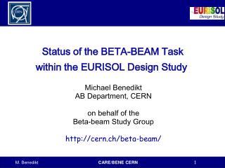 Status of the BETA-BEAM Task            within the EURISOL Design Study