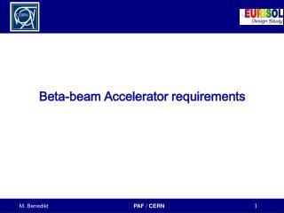 Beta-beam Accelerator requirements
