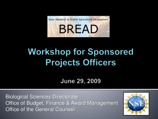 Workshop for Sponsored Projects Officers June 29, 2009